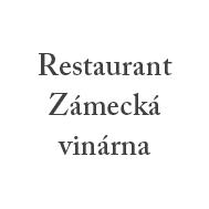 Restaurant Zámecká vinárna